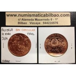 AUSTRIA 10 EUROS 2014 REGION DEL TIROL MONEDA DE COBRE SC OSTERREICH COIN