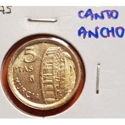 @ERROR CANTO ANCHO@ ESPAÑA 5 PESETAS 1999 MURCIA REY JUAN CARLOS I MONEDA SIN CIRCULAR LATON SC VARIANTE CATALOGADA