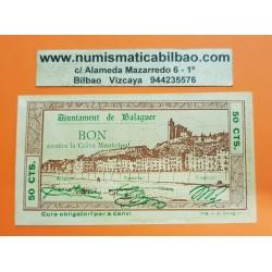 BILLETE LOCAL 50 CENTIMOS 1937 AYUNTAMIENTO AJUNTAMENT DE BALAGUER Sin Serie 09045 EBC GUERRA CIVIL EN ESPAÑA LLEIDA 50 Centimes