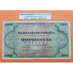 500 PESETAS 1938 MAYO 20 BURGOS CATEDRAL Serie A0854785 EBC