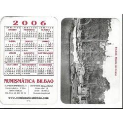 .CALENDAR 2006 NUMISMATIC BILBAO MUELLE DEL ARENAL