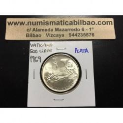 VATICANO 500 LIRAS 1969 PAPA PABLO VI PLATA SC KM*115 Silver