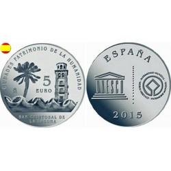 ESPAÑA 5 EUROS 2015 PLATA FNMT UNESCO SAN CRISTOBAL LA LAGUNA