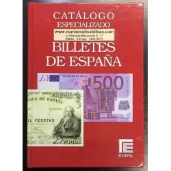 .CATALOGO BILLETES DE ESPAÑA ESPECIALIZADO 1783 AL EURO (EDIFIL)