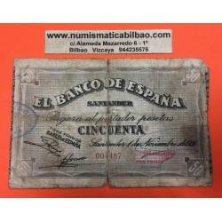 ESPAÑA BANCO DE SANTANDER 50 PESETAS 1936 ANTEFIRMA DEL BANCO MERCANTIL 004487 BILLETE DE LA GUERRA CIVIL
