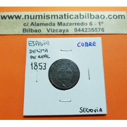 @RARA@ ESPAÑA Reina ISABEL II DECIMA DE REAL 1853 Ceca de SEGOVIA KM.590 MONEDA DE COBRE Spain