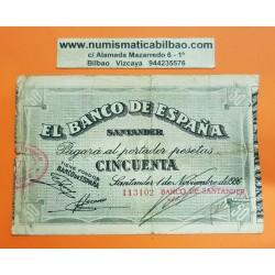 ESPAÑA BANCO DE SANTANDER 50 PESETAS 1936 ANTEFIRMA DEL BANCO SANTANDER 113102 BILLETE DE LA GUERRA CIVIL