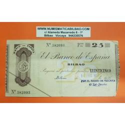 BILBAO EUSKADI 25 PESETAS 1936 BANCO DE VIZCAYA 582903 Pick 552G @RARO@ BILLETE/TALON GUERRA CIVIL EN EUZKADI