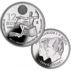 ESPAÑA 12 EUROS 2005 IV CENTENARIO DE LA 1ª EDICION DE DON QUIJOTE DE LA MANCHA MONEDA DE PLATA SC