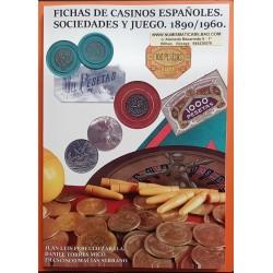 LIBRO CATALOGO de FICHAS DE CASINOS ESPAÑOLES, SOCIEDADES y JUEGO 1890 a 1960 Edición 2018 FOTOS A COLOR (No Cooperativas)
