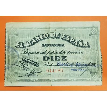 ESPAÑA BANCO DE SANTANDER 10 PESETAS 1936 ANTEFIRMA DEL BANCO MERCANTIL 044185 @MUY RARO@ BILLETE DE LA GUERRA CIVIL