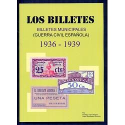 CATALOGO LIBRO ESPECIALIZADO DE LOS BILLETES MUNICIPALES EN LA GUERRA CIVIL ESPAÑOLA 1936 a 1939 Edición 2016 a color ESPAÑA