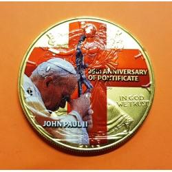 @BAÑO DE ORO@ ESTADOS UNIDOS 1 DOLAR 2005 EAGLE PLATA 1 OZ 25 AÑOS DE PONTIFICADO Pope John Paul II