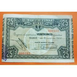 BILBAO EUSKADI 25 PESETAS 1937 CAJA DE AHORROS VIZCAINA @MUY BAJO NUMERO 000102@ PICK S.561 BILLETE GUERRA CIVIL