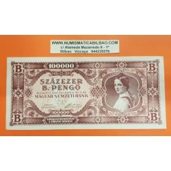 HUNGRIA 100000 PENGO 1946 Época de HIPERINFLACION Color ROJO DAMA Pick 133 BILLETE EBC- Hungary Szazezer B.Pengo PVP NUEVO 28€