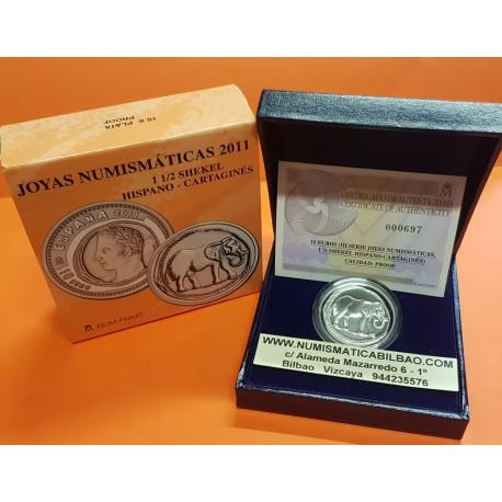 ESPAÑA 10 EUROS 2011 JOYAS NUMISMATICAS 1-1/2 SHEKEL HISPANO CARTAGINES MONEDA DE PLATA PROOF ESTUCHE y CERTIFICADO FNMT