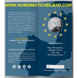 ESPAÑA CARTERA FNMT 30 EUROS 2017 XXV ANIVERSARIO DEL TRATADO DE LA UNION EUROPEA MONEDA DE PLATA @TIRADA 7500 uds.@
