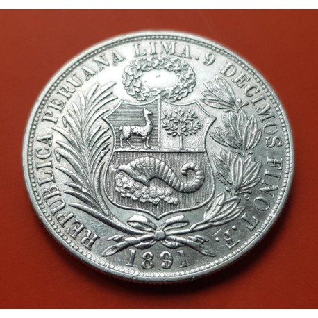PERU 1 SOL 1891 T.F. Ceca de Lima DAMA SENTADA KM.196 MONEDA DE PLATA EBC- @MUESCAS@ República Peruana