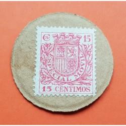 15 CENTIMOS 1937 MONEDA CARTON II REPUBLICA ESPAÑOLA GUERRA CIVIL BANDO REPUBLICANO 1936-1939 SELLO FISCAL ESPECIAL MOVIL